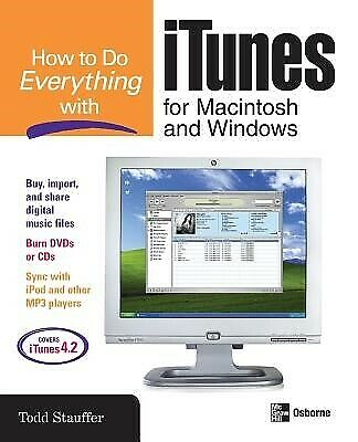 AU60.99 • Buy How To Do Everything With ITunes For Macintosh And Windows By Stauffer, Todd