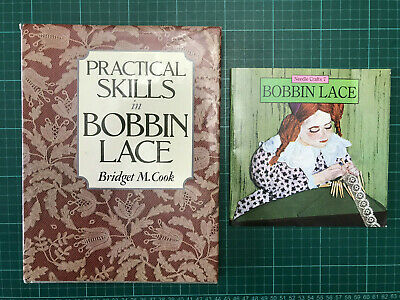 2 X Lacemaking Books - Practical Skills In BOBBIN LACE B Cook & Bobbin Lace NC 7 • 18£