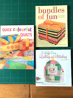 3 X Sewing Books: Quick Colourful Quilts, Quilting & Stitching + Bundles Of Fun • 10£