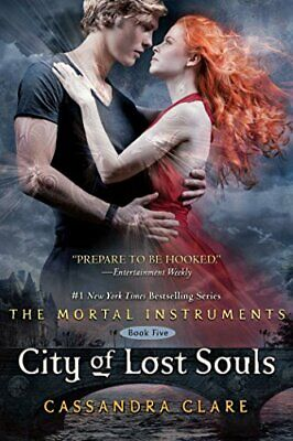 City Of Lost Souls (Mortal Instruments Book 5) By Cassandra Clare • 17.90£