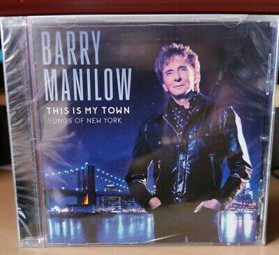 (A)  Barry Manilow This Is My Town Songs Of New York Factory Sealed CD • 3.99£