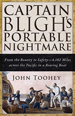 Captain Bligh's Portable Nightmare: From The Bounty To Safety?4,162 Miles Across • 5.56£