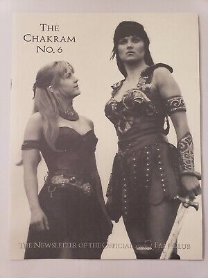 THE CHAKRAM No 6 THE NEWSLETTER OF THE OFFICIAL XENA FAN CLUB 1999 NEW CONDITION • 8.22£