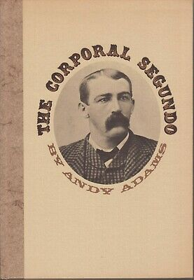 AU21.36 • Buy The Corporal Segundo. Andy Adams. Signed By William Hudson.  Texana.