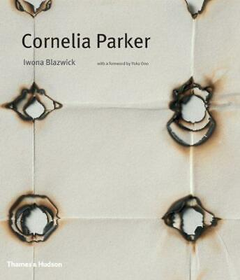 Cornelia Parker, Yoko Ono, Iwona Blazwick, Good Condition Book, ISBN 97805000937 • 14.48£