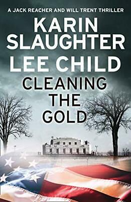 Cleaning The Gold By Child, Lee,Slaughter, Karin, NEW Book, FREE & FAST Delivery • 4.28£