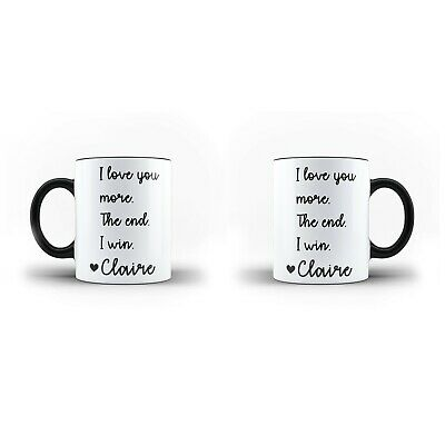 Personalised I Love You More Mug The End I Win Inner Colour White Magic Mug • 12.99£