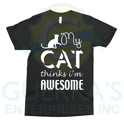 T-Shirt My Cat Thinks I'm Awesome I Need Cats Feline Pet Lover Gift  • 14.15£