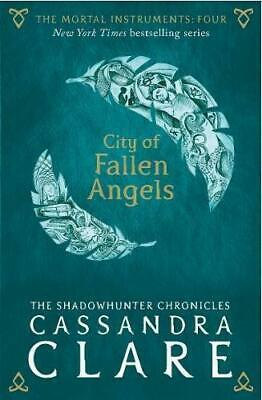 The Mortal Instruments 4: City Of Fallen Angels, Clare, Cassandra, Good Conditio • 4.02£