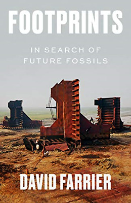 Footprints: In Search Of Future Fossils, Farrier, David, Good Condition Book, IS • 12.26£