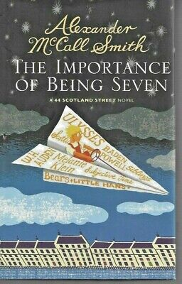 AU16.95 • Buy Alexander McCall Smith THE IMPORTANCE Of BEING SEVEN HCDJ 2010 Like New