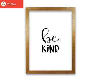 Be Kind Framed Typography Wall Art Print • 10£