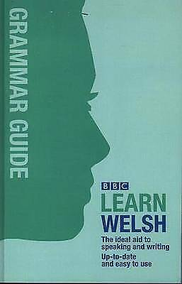 BBC Learn Welsh - Grammar Guide For Learners By Ann Jones And Meic Gilby (S5) • 7.55£