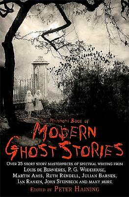The Mammoth Book Of Modern Ghost Stories, Haining, Peter,  Paperback • 10.14£