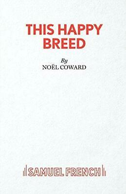 This Happy Breed - A Play (Acting Edition S.), Very Good Condition Book, Coward, • 3.43£