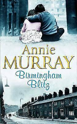 Birmingham Blitz By Annie Murray, Acceptable Used Book (Paperback) FREE & FAST D • 2.25£