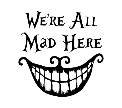 Halloween We're All Mad Here Wall Vinyl Stickers Window Decorations Party Kids J • 2.49£