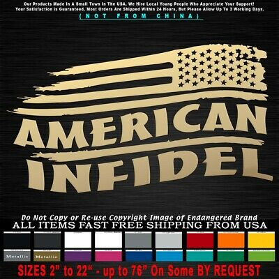 $4.99 • Buy Infidel American Tattered Flag Stars Right Militia Military Decal Sticker