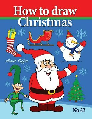 How To Draw Christmas: Drawing Books - Comics And Cartoon Characters: Volume 3, • 5.56£
