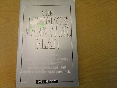 The Ultimate Marketing Plan By Dan S. Kennedy • 2.90£