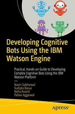 Developing Cognitive Bots Using The IBM Watson Engine: Practical, Hands-on Guide • 24.19£