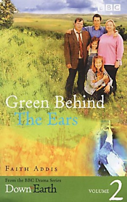 Down To Earth: Green Behind The Ears, Very Good Condition Book, Addis, Faith, IS • 3.60£