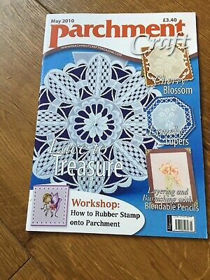 PARCHMENT CRAFT MAGAZINE...May 2010 • 0.99£