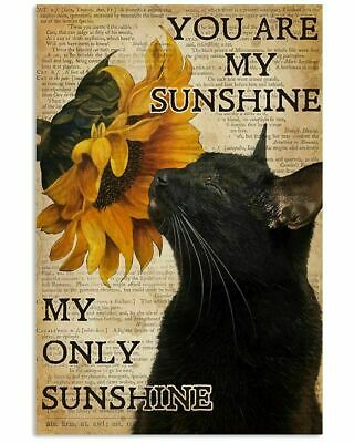 Sunflower Black Cat You Are My Sunshine My Only Sunshine Portrait Poster • 31.61£