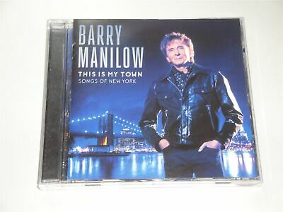 Barry Manilow – This Is My Town - The Songs Of New York CD Album • 2.99£