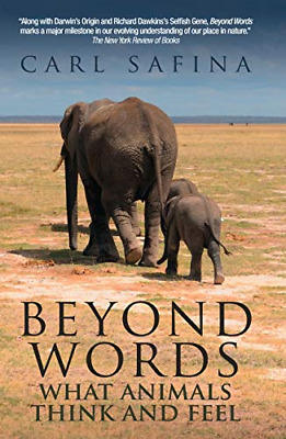 Beyond Words: What Animals Think And Feel, Carl Safina, Good Condition Book, ISB • 10.45£
