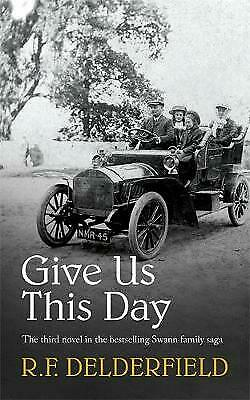 Give Us This Day, Delderfield, R. F. • 9.48£