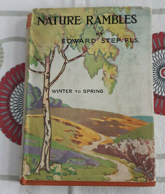 Nature Rambles By Edward Step. Winter To Spring • 7£