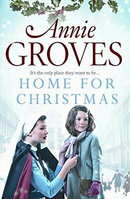 Home For Christmas By Annie Groves, Good Used Book (Paperback) FREE & FAST Deliv • 1.97£