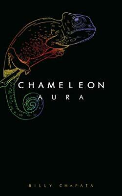Chameleon Aura By Chapata, Billy, NEW Book, FREE & FAST Delivery, (Paperback) • 8.04£