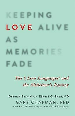 AU28.79 • Buy Keeping Love Alive As Memories Fade 5 Love Languages By Chapman Gary -Paperback