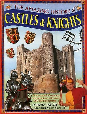 £7.38 • Buy The Amazing History Of Castles & Knights: Enter A World Of Romance And Adventure