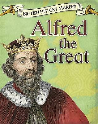 Alfred The Great, Throp, Claire • 7.22£