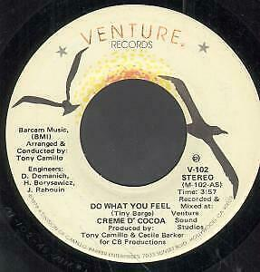 CREME D'COCOA Do What You Feel 7 INCH VINYL USA Venture B/W Party Land V102 • 4.53£