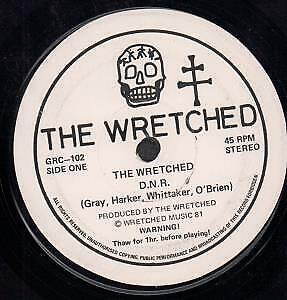 WRETCHED (UK PUNK GROUP) D.n.r. 7 INCH VINYL UK Wretched 1981 B/W Souls In • 94.74£