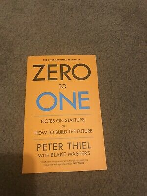 AU22 • Buy Zero To One Notes On Startups By Peter Thiel & Blake Masters