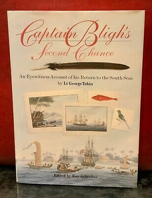 Captain Bligh's Second Chance: An Eyewitness Account... By George Tobin Hardback • 9£