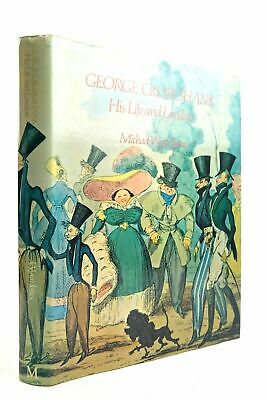 GEORGE CRUIKSHANK HIS LIFE AND LONDON - Jones, Michael Wynn. Illus. By Cruikshan • 17.70£