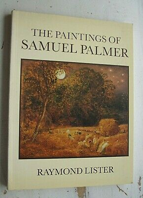 THE PAINTINGS OF SAMUEL PALMER Raymond Lister LARGE PAPERBACK 1991  • 14.50£