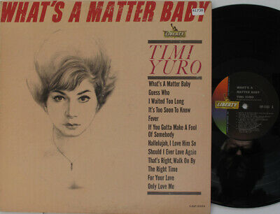 TIMI YURO LP, What's A Matter Baby (LIBERTY US Issue) • 23£