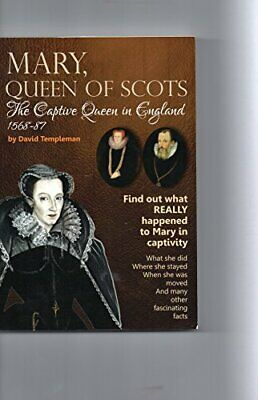 Mary, Queen Of Scots, The Captive Queen In England 1568-87,David Templeman • 15.10£