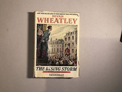 Dennis Wheatley: The Rising Storm. 1949 [1st ED] • 41.99£