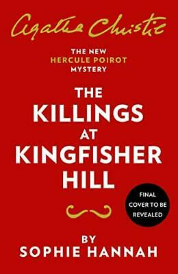 £4.74 • Buy The Killings At Kingfisher Hill,Sophie Hannah, Agatha Christie