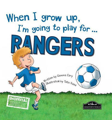 £3.62 • Buy When I Grow Up I'm Going To Play For Rangers, Very Good Condition Book, Gemma Ca