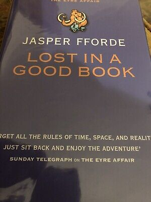 Lost In A Good Book Hardcover Jasper Fforde Signed Copy. Brand New Hardcover • 20£