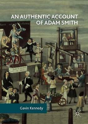 AU211.82 • Buy Authentic Account Of Adam Smith By Gavin Kennedy (English) Hardcover Book Free S